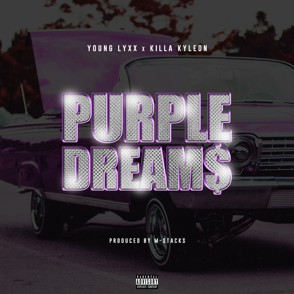(TASTEMAKER TUESDAYS) Young Lyxx - Purple Dreams Featuring Killa Kyleon