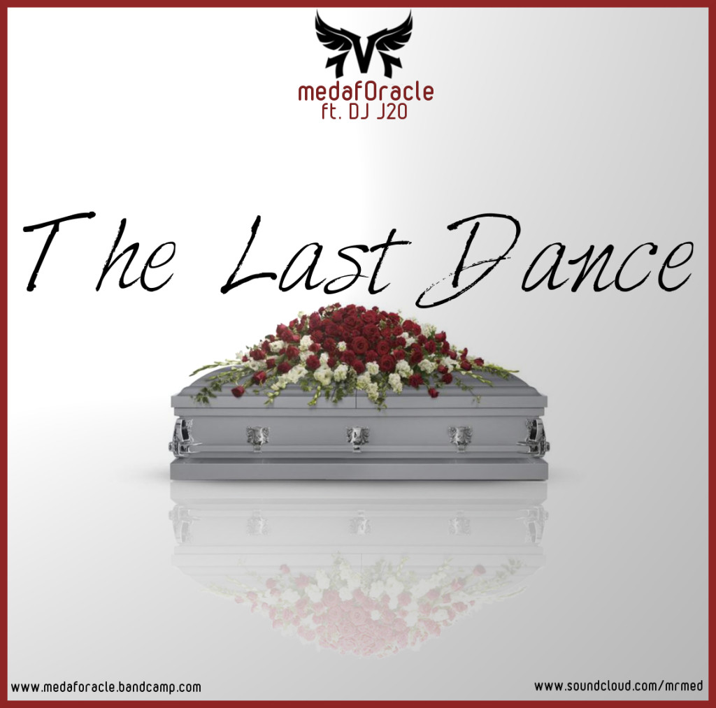 New EP: MedafOracle - The Last Dance