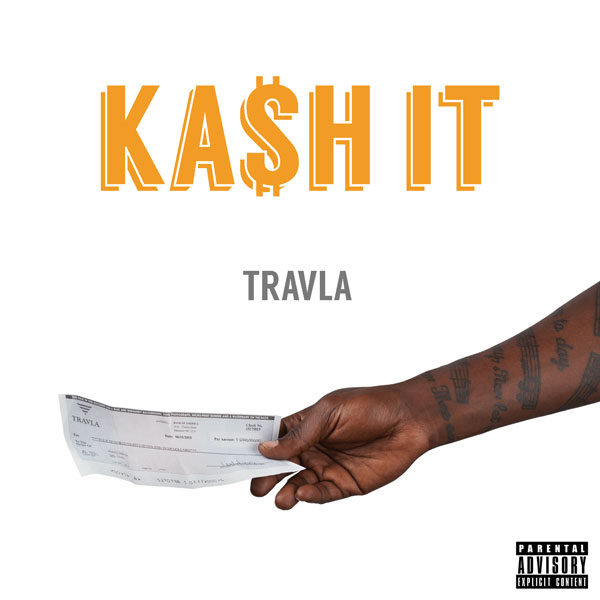 Track: Travla - Kash It