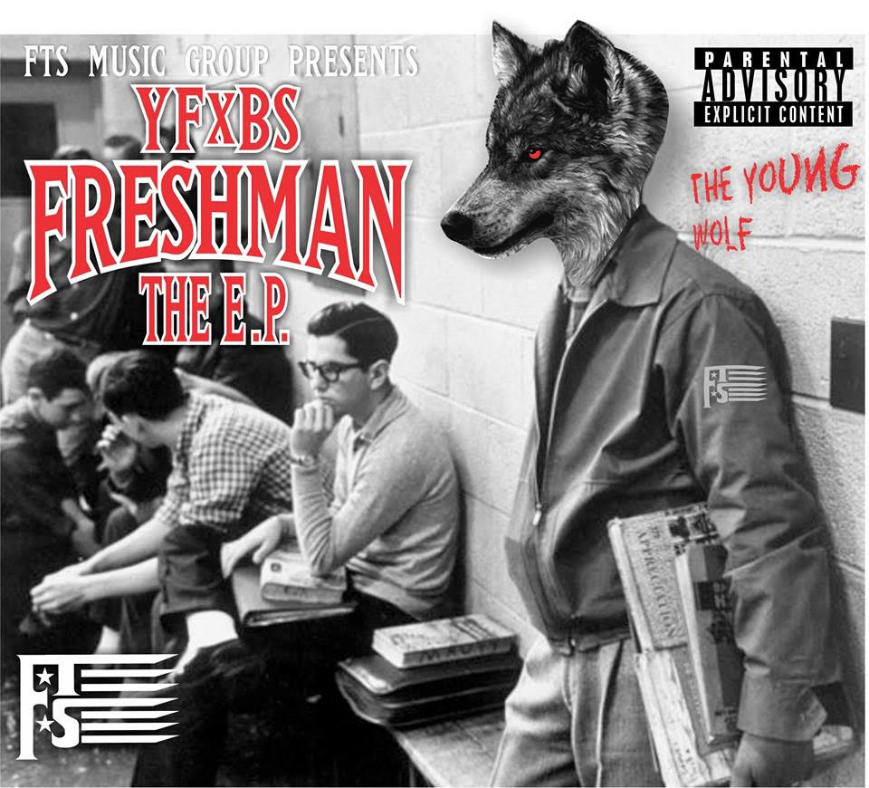MixTape: FTSMG YFXBS - Freshman The EP