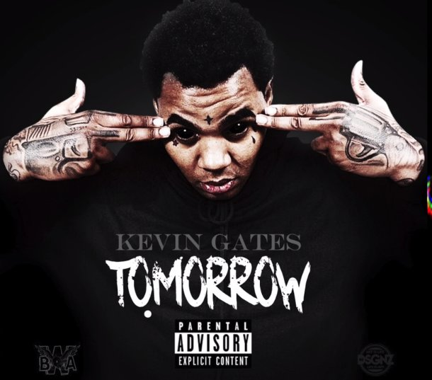 kevin_gates_tomorrow