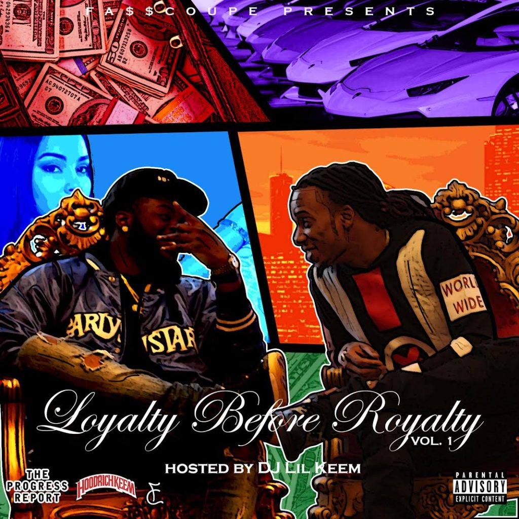 fasscoupe Loyalty Before Royalty art